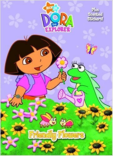 Dora the Explorer Friendly Flowers(Scented Sticker Coloring Book)