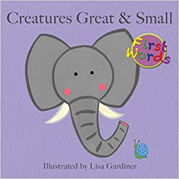 Creatures Great & Small  (First Words)