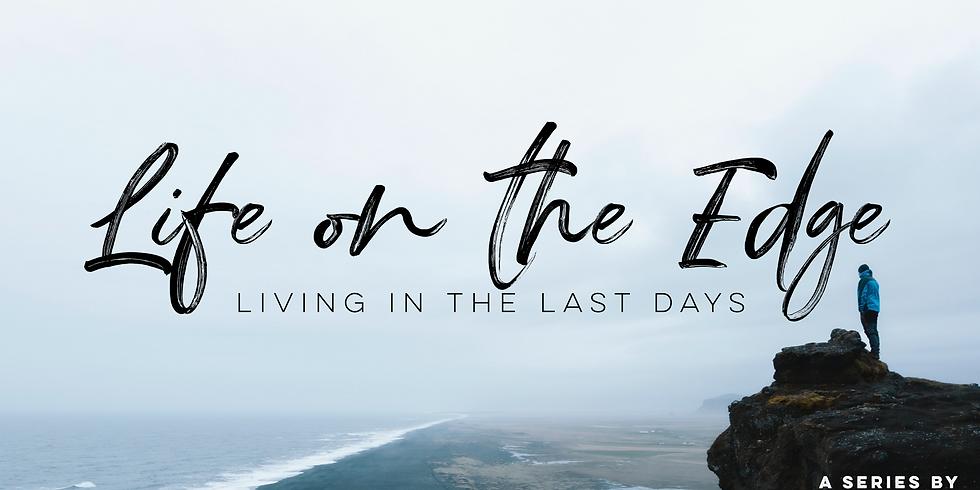 Life on the Edge Sermon Series