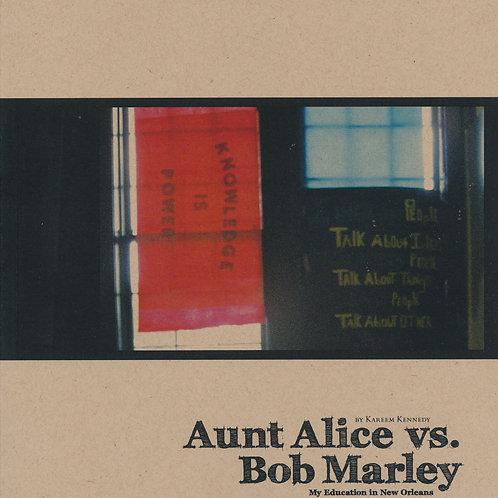 Aunt Alice vs. Bob Marley: