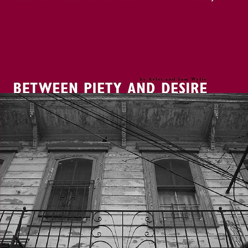 Between Piety and Desire