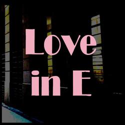 Love in E.jpg