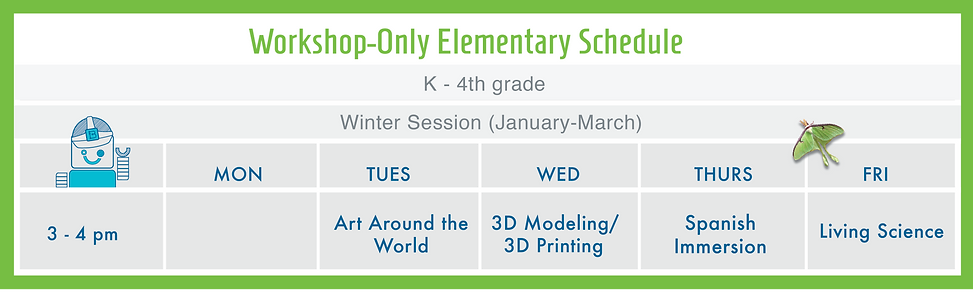 Workshop Only Elementary Schedule Winter