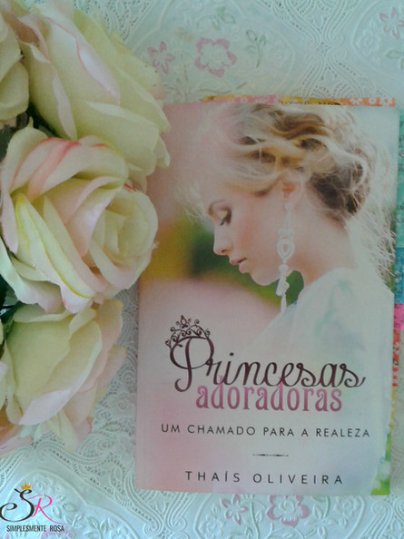 Resenha: livro Princesas Adoradoras