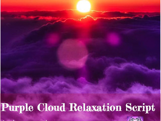 Purple Cloud Relaxation Script