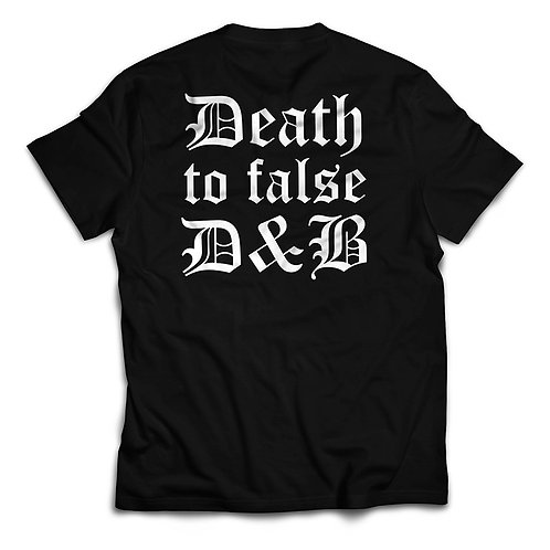 Death to False D&B Tee