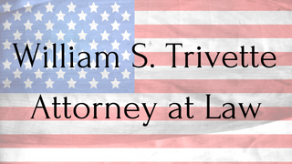 Williamn S. Trivette- Attorney at LAw