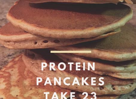 Protein Pancakes - Take 23