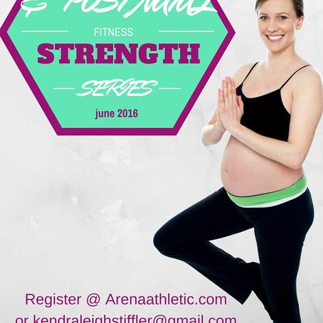 Pre & Post Natal Fitness Strength Series