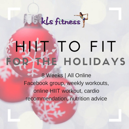 HIIT to FIT for the Holidays