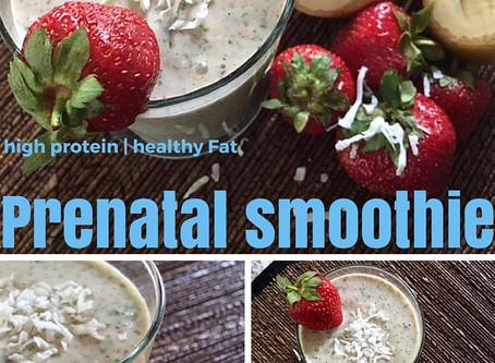 High Protein | Healthy Fat | Prenatal Smoothie