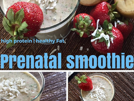 High Protein | Healthy Fat | Prenatal Smoothie