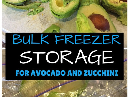 Bulk Freezer Storage | Avocado & Zucchini