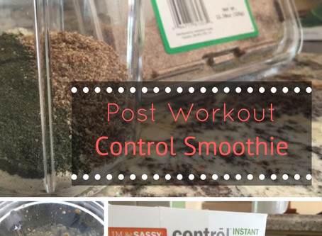 Post - Workout/ Control Smoothie