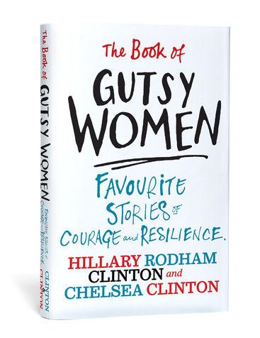 Gusty Women, Hillary & Chelsea Clinton