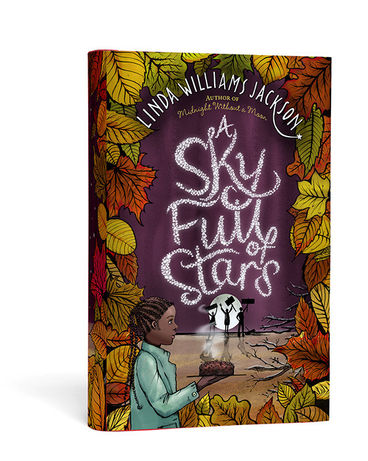 A Sky Full of Stars by Linda Williams Jackson