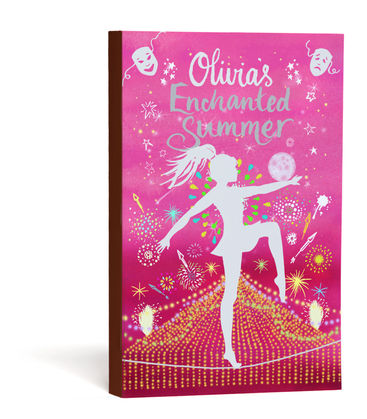 The Olivia Stories: Enchanted Summer