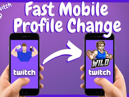 Super Fast TWITCH MOBILE Profile Picture Change.