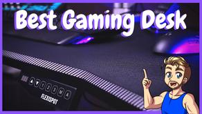 Best Desk For Gaming 2019 - Flexispot Height Adjusting Gaming Desk Review!