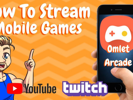 Omlet Arcade - How to Stream Mobile Games to Twitch