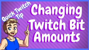 How To Change Twitch Bit Donation Amount!