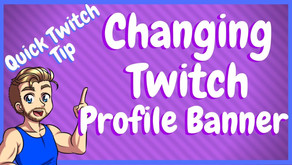 How To Change Your Profile Banner On Twitch!