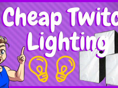 Best Cheap Lighting Kit For Twitch Streaming & Beyond!