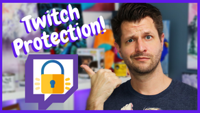 Protecting Your Twitch Channel!