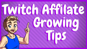 How To Be A Better Twitch Affiliate