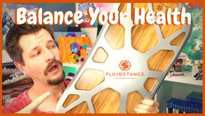 Balance Your Health - Fluidstance Deck Review!