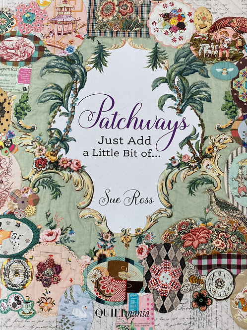 Patchways by Sue Ross