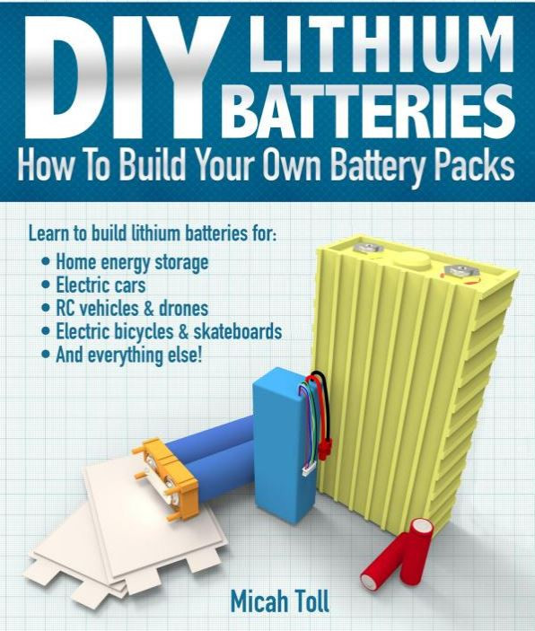 Book on how to make your own lithium batteries