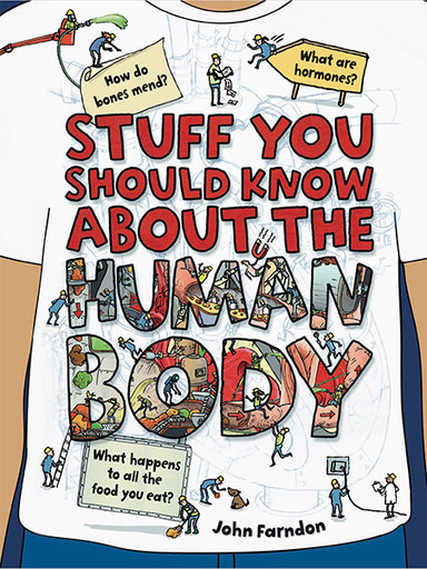 Stuff you should know about the body