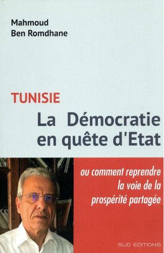 Tunisie, La démocratie en quête d'Etat