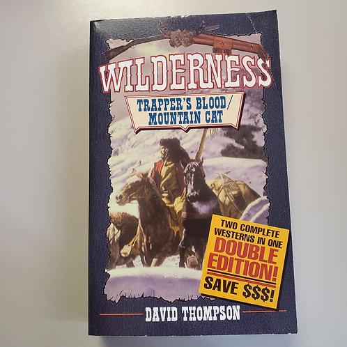Wilderness: Trapper's Blood/ Mountain Cat
