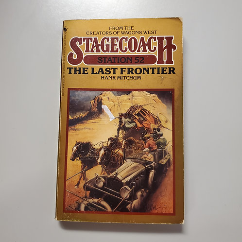 Stagecoach Station 52: The Last Frontier