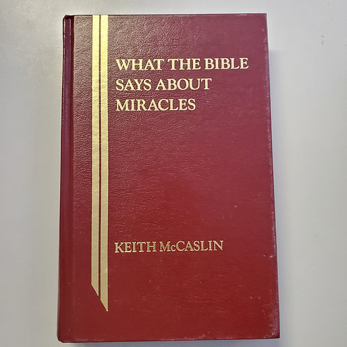 What The Bible Says About Miracles