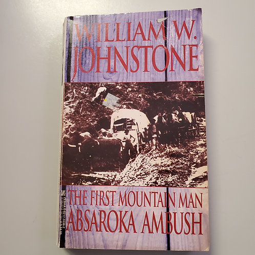 The First Mountain Man: Absaroka Ambush