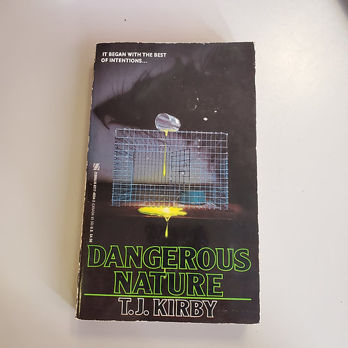 Dangerous Nature