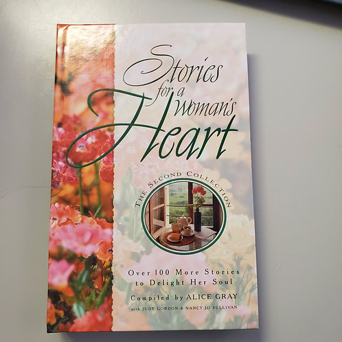 Stories for a Woman's Heart: The Second Collection
