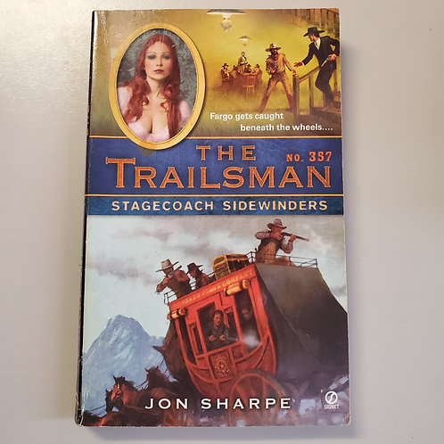 The Trailsman #357: Stagecoach Sidewinders
