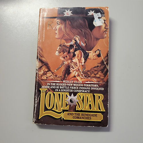 Lone Star and the Renegade Comanches