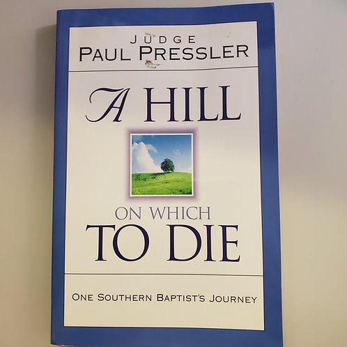 A Hill on Which To Die
