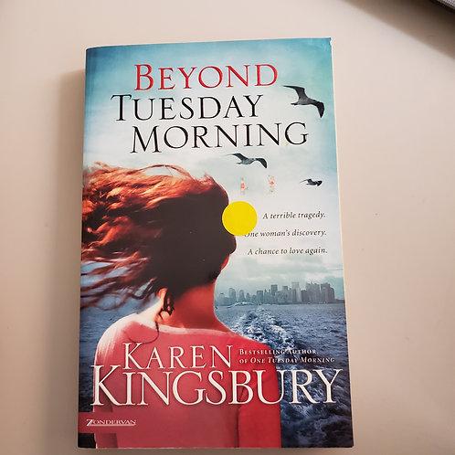 Beyond Tuesday Morning