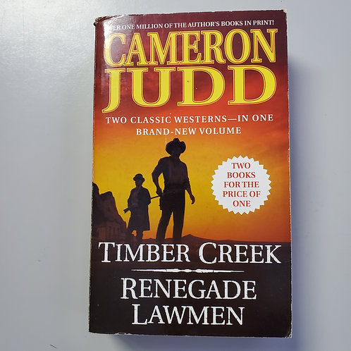 Timber Creek & Renegade Lawmen