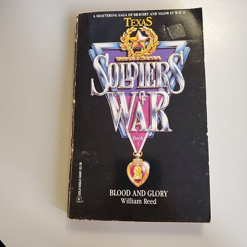Soldiers Of War: Blood And Glory