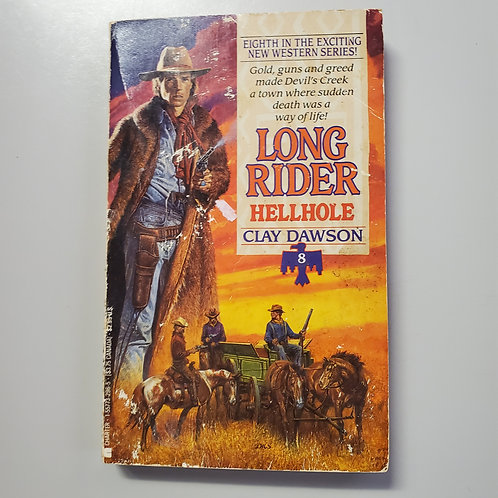 Long Rider: Hellhole