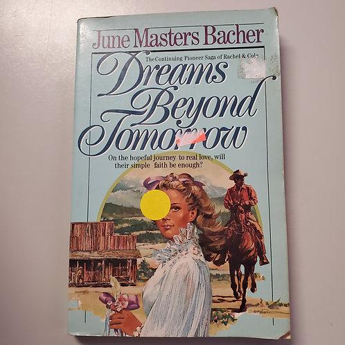 Dreams Beyond Tomorrow