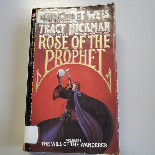 Rose of the Prophet:The Will of the Wanderer