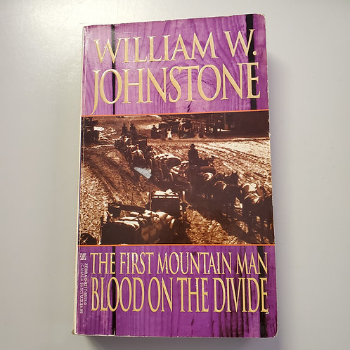 The First Mountain Man: Blood On The Divide